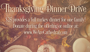 Cathedral Thanksgiving Dinner Drive