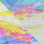 Easter 2017 Message Archive graphic