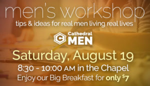 Men's Workshop - August 19