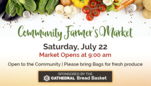 Community Farmer's Market - July 22