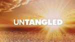 Untangled Message Series - Sunrise title