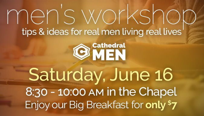 Men's Workshop - June 16