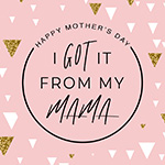 Mother's Day 2018 - message archive image