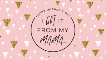 Mother's Day 2018 - Series title
