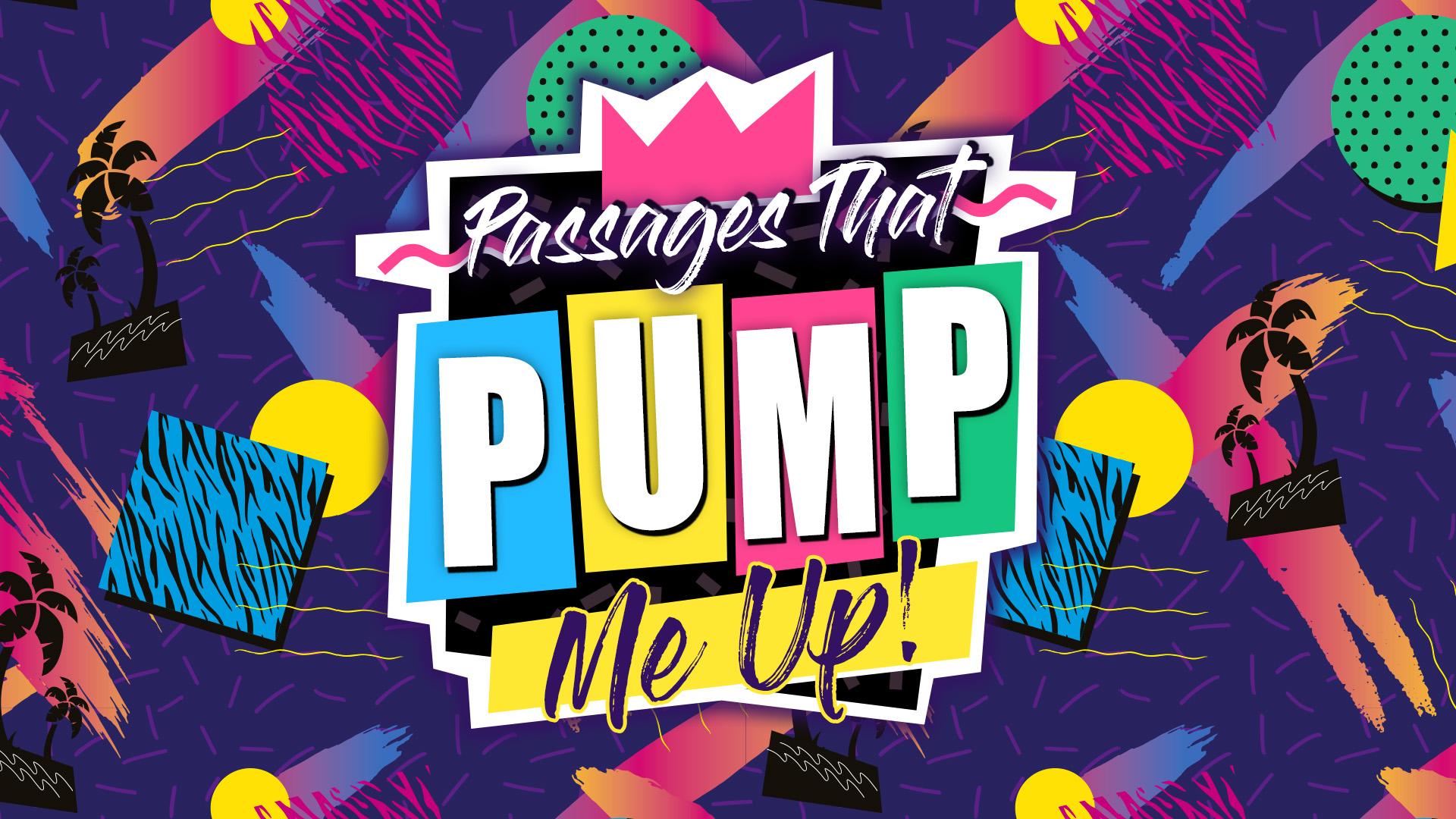 Passages That Pump Me Up - Series Title