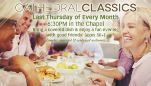 Cathedral Classics - Last Thursday of Every Month