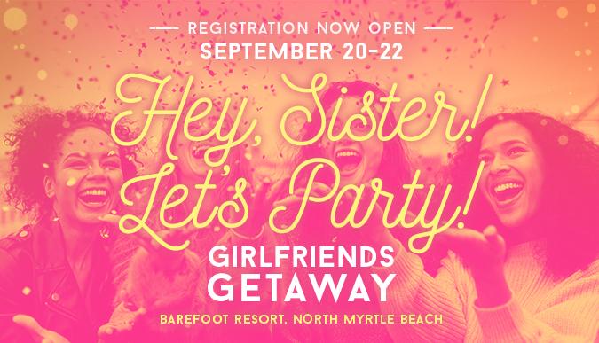 Girlfriends Getaway - September 20-22