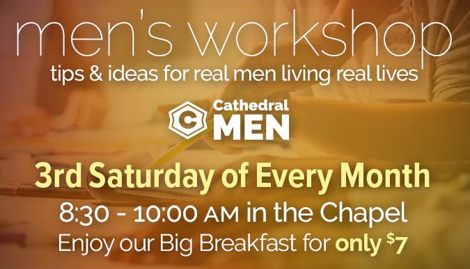 Men's Workshop - 3rd Saturdays