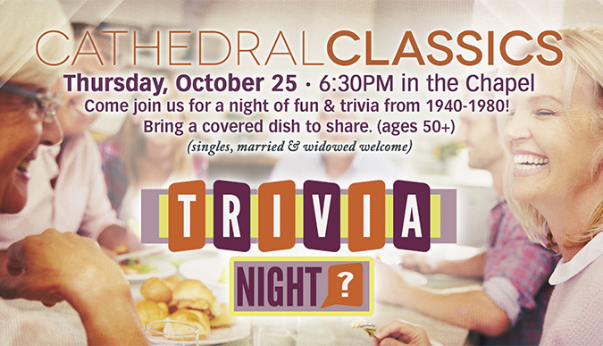 Cathedral Classics Trivia Night - October 25