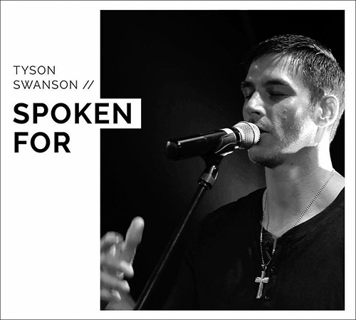 Tyson Swanson - Spoken For