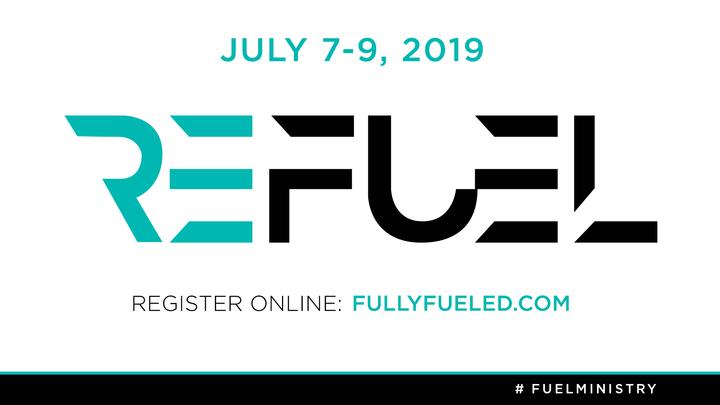 REFUEL 2019 - July 7-9