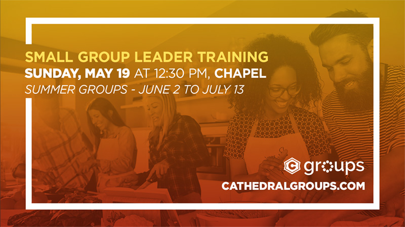 Small Group Leader Training - May 19