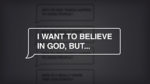 Want to Believe in God - Series Title
