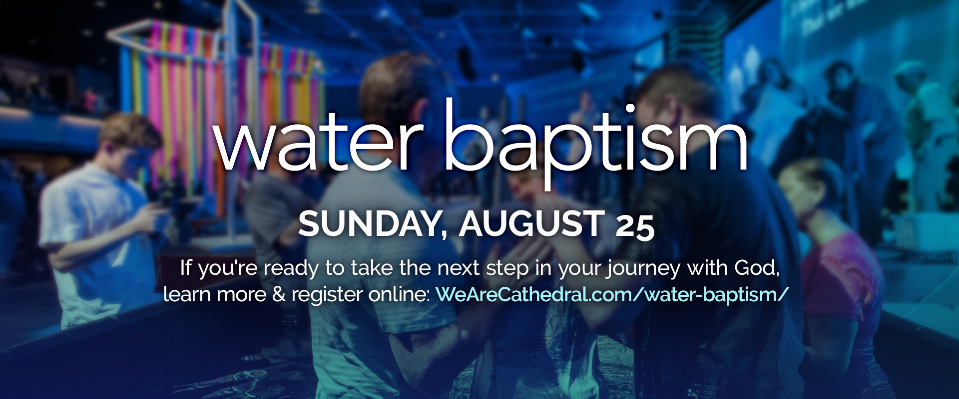 Water Baptism - August 25, 2019