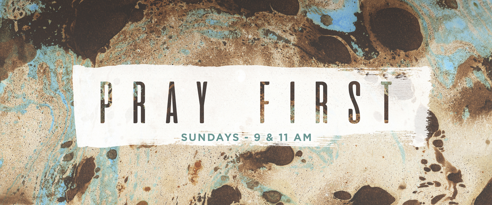 Pray First - Fall 2019 Message Series